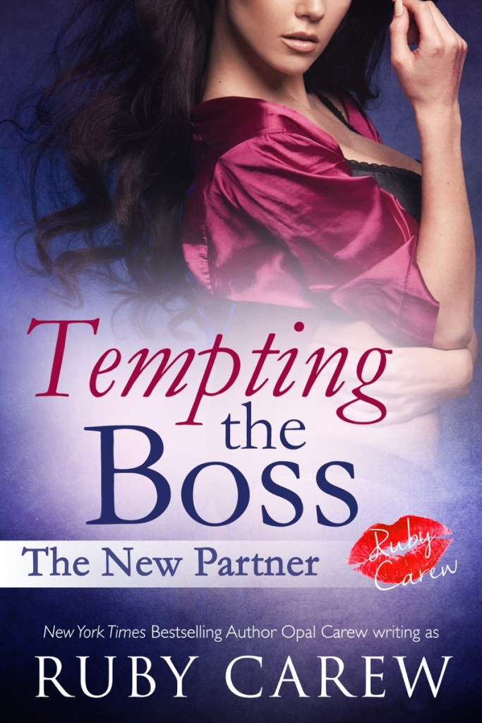 Tempting the Boss – The New Partner by Ruby Carew