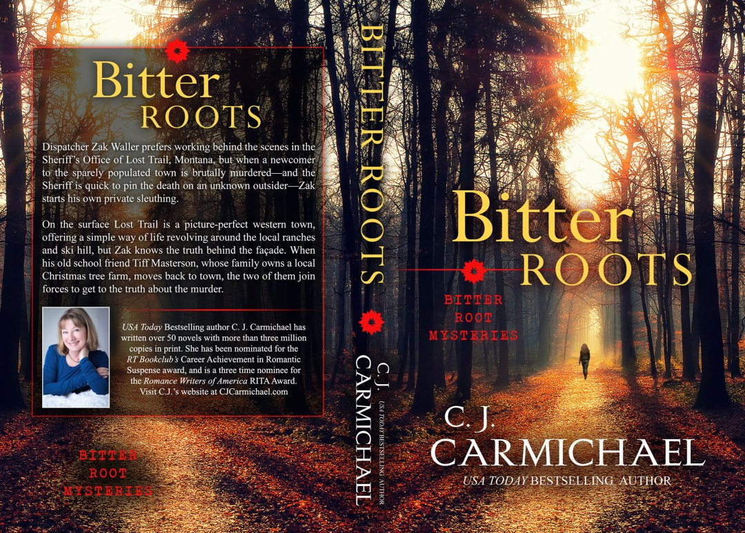 Bitter Roots by CJ Carmichael (Print Coverflat)