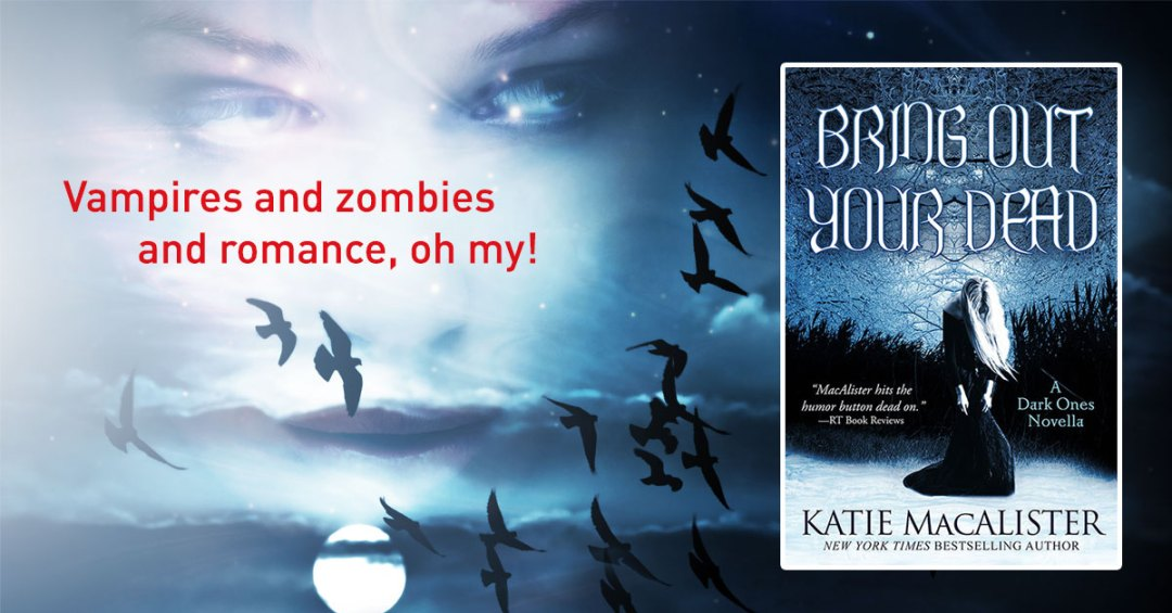 Ad: Bring Out Your Dead by Katie MacAlister