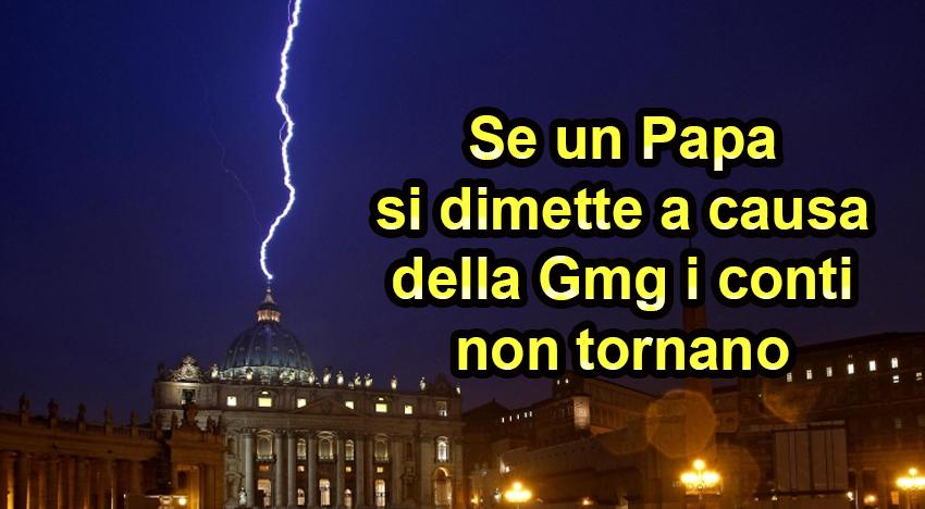 """Si """"rinuncia"""" alla GMG, non al Papato!"""