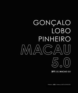 Macau Goncalo Lobo Pinheiro capa livro Macau 5.0