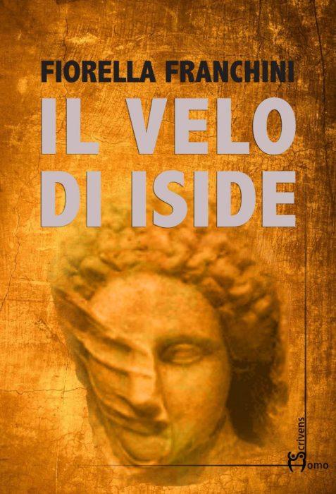 Egypt Novels: Il velo di Iside, bellissimo romanzo storico Fiorella Franchini-2