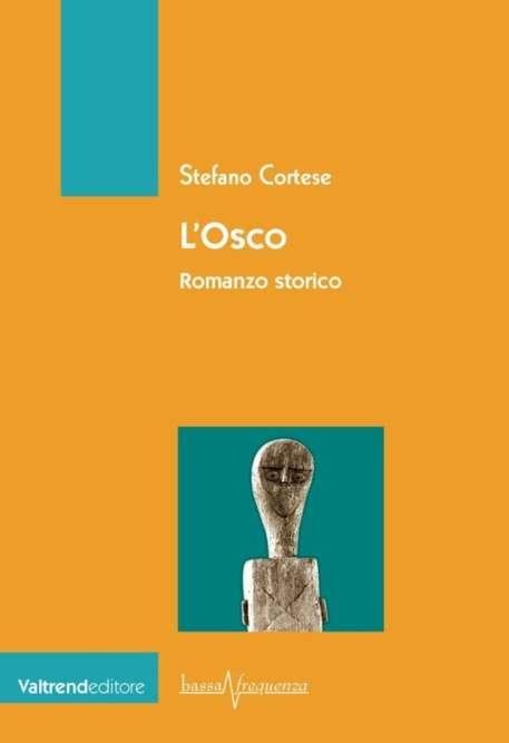 Ancient Italic people-l-osco, romanzo storico di Stefano Cortese-2