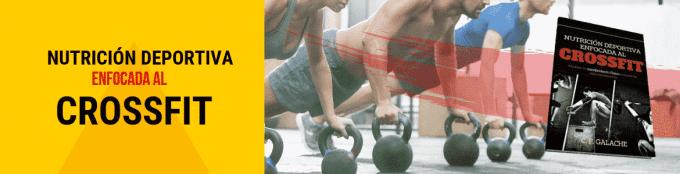 Nutrición Deportiva enfocada al CrossFit