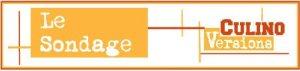 Culino versions septembre 2012 banniere-sondage-culino-versions