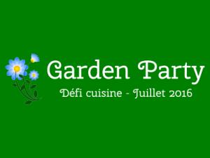 Défi recette de juillet 2016 defi-garden-party.400x300