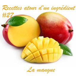 Recette autour d'un ingrédient 27 la mangue 0n_57271
