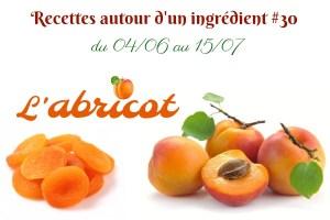 Recettes autour d'un ingrédient 30 abricot