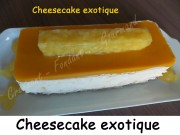Cheesecake exotique Index DSCN5258_25286