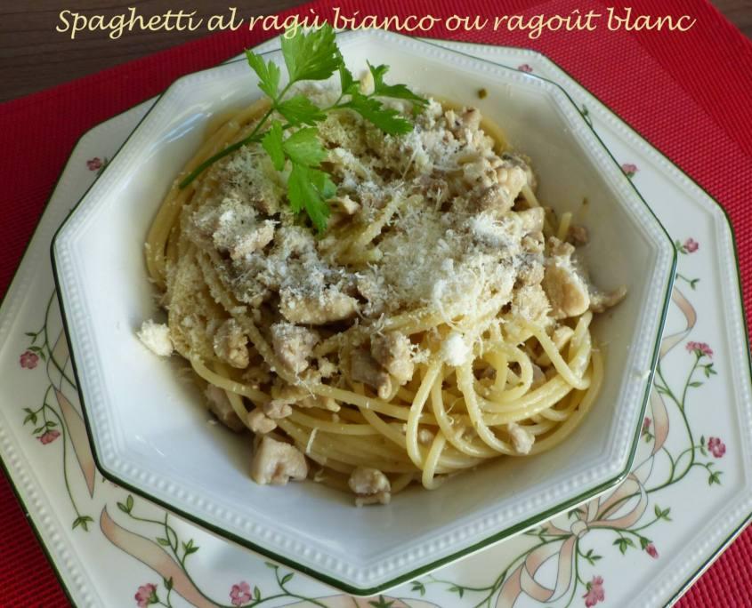 Spaghetti al ragù bianco ou ragoût blanc P1140521 R