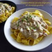 Pappardelle sauce oignons et champignons P1280889 R