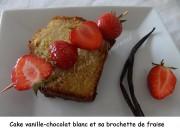 Cake vanille-chocolat blanc et sa brochette de fraise Index DSCN4453