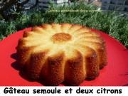 Gâteau semoule et deux citrons Index P1040666