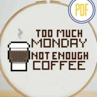 Too Much Monday Cross Stitch Pattern