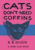 Cats Don't Need Coffins