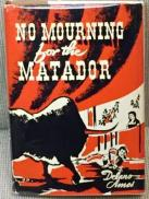 No Mourning for the Matador