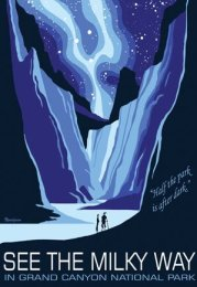 Grand Canyon Milky Way poster. Depicts how big canyon rim and plateau vistas are capped with a luminous dome of stars.