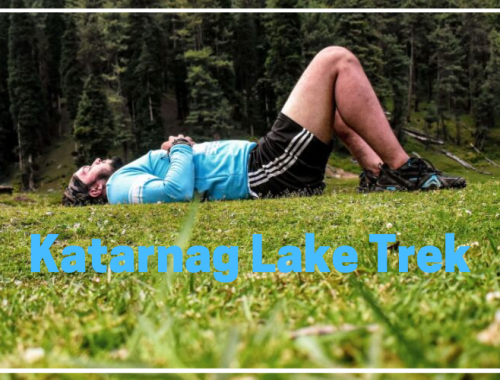 Trekking in Kashmir - Guide to Katarnag Lake Trek