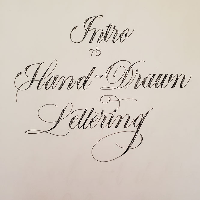 """""""Intro to Hand Drawn Lettering Handout""""; black cursive on white paper"""