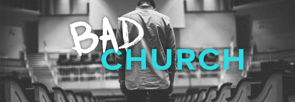 Bad Church