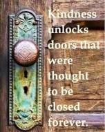 Unlocking Doors With Kindness