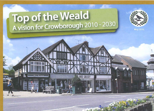 Top of the Weald A Vision for Crowborough 2010 - 2030
