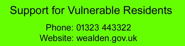 Support for Vulnerable Residents in Wealden.  Phone 01323 443322.