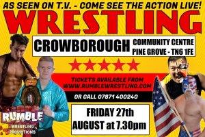 Wrestling Comes to Crowborough @ Crowborough Community Centre | England | United Kingdom