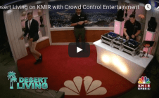 Desert Living on KMIR with Crowd Control Entertainment