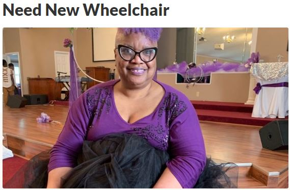 Need new wheelchair GoFundMe by Rochell Williams