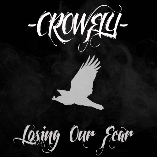 Crowfly latest EP - Losing Our Fear