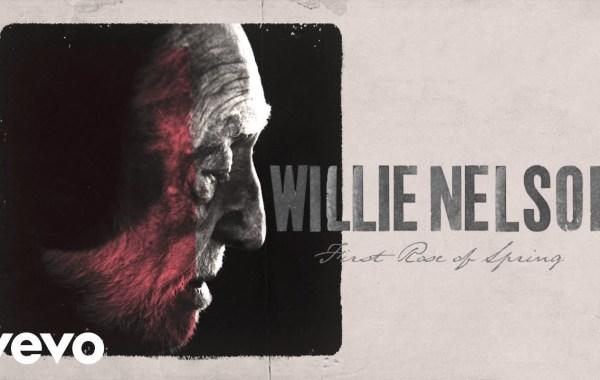 Willie Nelson – First Rose of Spring Lyrics