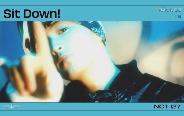 NCT 127 – Sit Down! Lyrics