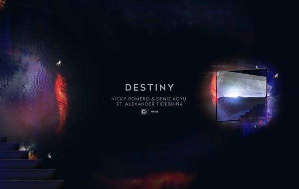 Nicky Romero & Deniz Koyu – Destiny lyrics
