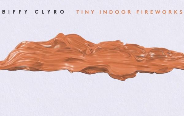 Biffy Clyro - Tiny Indoor Fireworks lyrics