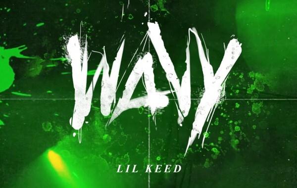 Lil Keed – Wavy lyrics