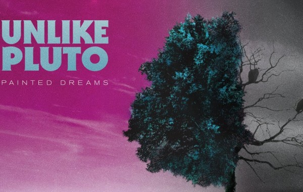 Unlike Pluto – Painted Dreams lyrics