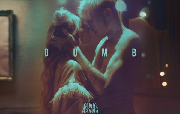 Olivia Addams – Dumb lyrics