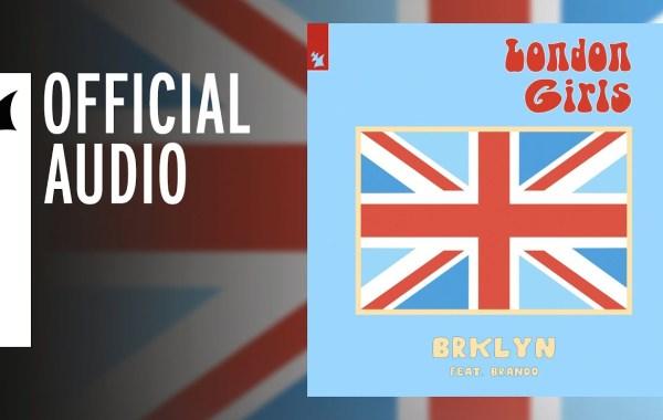 BRKLYN - London Girls lyrics