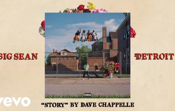 Big Sean - Story by Dave Chappelle lyrics