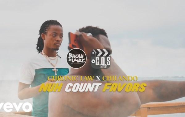 Chronic Law & Chilando - Nuh Count Favors lyrics