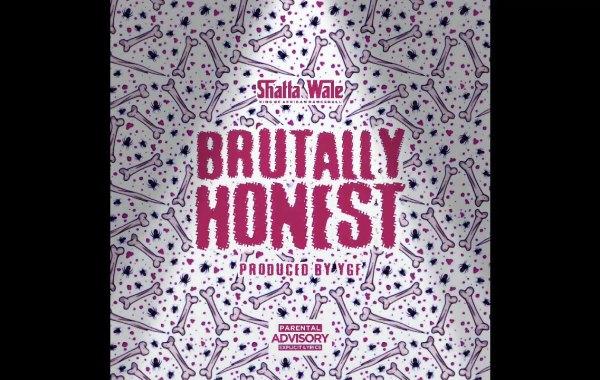 Shatta Wale - Brutally Honest lyrics