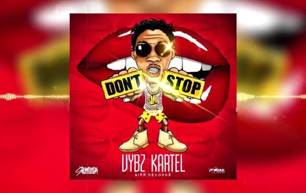 Vybz Kartel - Don't Stop lyrics