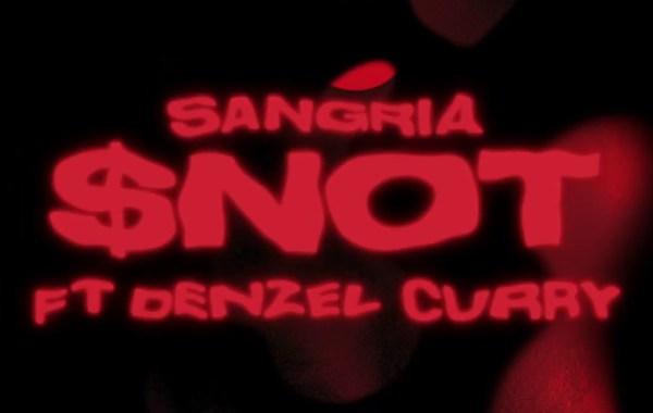 $NOT - Sangria lyrics