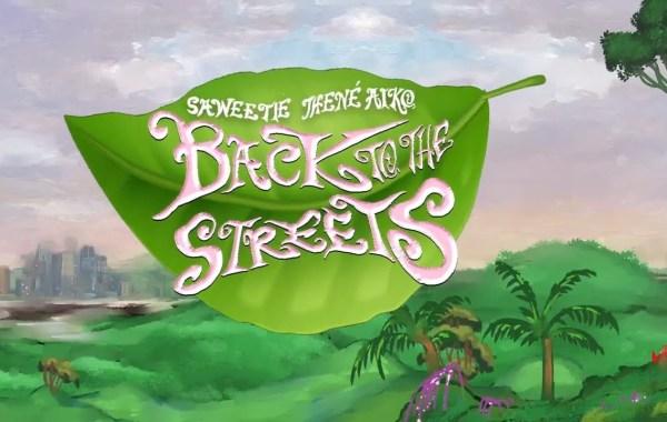 Saweetie & Jhené Aiko - Back to the Streets lyrics