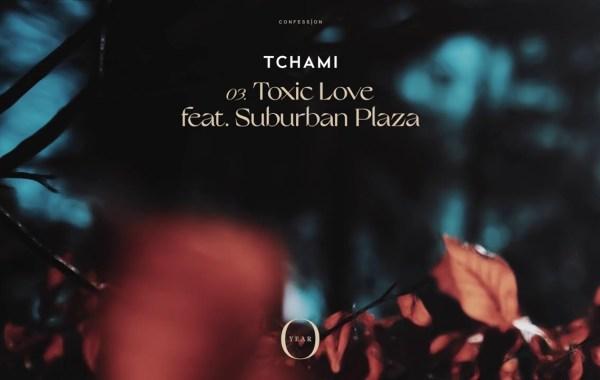 Tchami & Suburban Plaza - Toxic Love lyrics