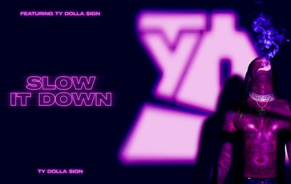 Ty Dolla $ign - Slow It Down lyrics