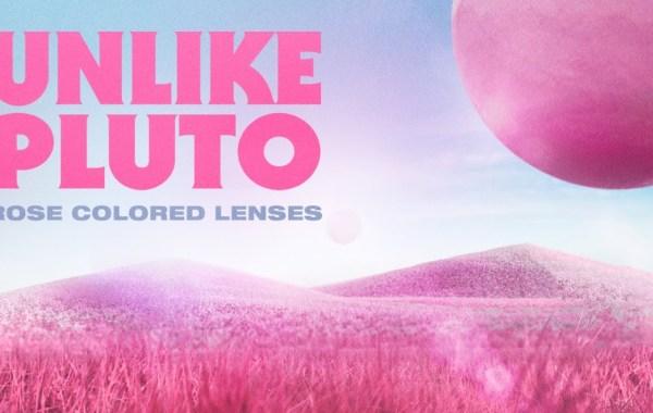 Unlike Pluto - Rose Colored Lenses lyrics