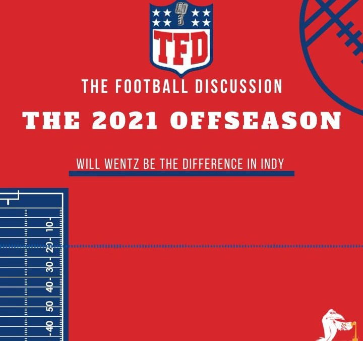 The Football Discussion: QB Carousel 2021 w/ **New Co-Host Charles Dunkin**