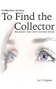 To Find the Collector